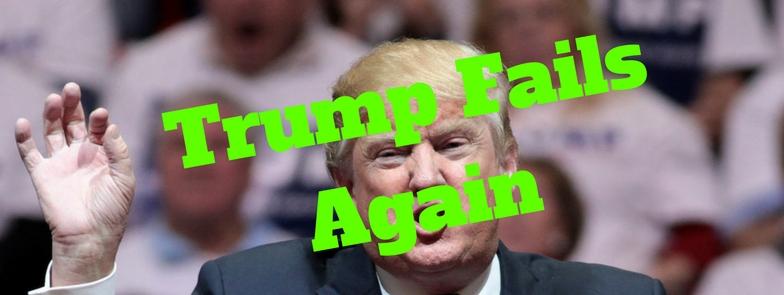 Trump Fails Again Banner